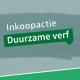 inkoopactie duurzame verf ecocoatings
